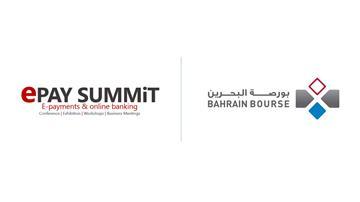 بورصة البحرين تشارك كشريك داعم في القمة السنوية للمدفوعات الإلكترونية والخدمات المصرفية عبر الإنترنت