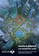 بورصة البحرين تصدر دليل معايير الإفصاح البيئي والاجتماعي والحوكمة (الاستدامة) لتقارير للشركات المدرجة